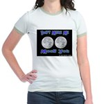 Don't Make Me Moon You Lunar Jr. Ringer T-Shirt