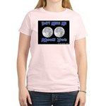Don't Make Me Moon You Lunar Women's Pink T-Shirt