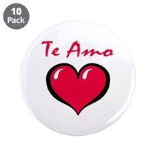 "Te Amo 3.5"" Button (10 pack)"