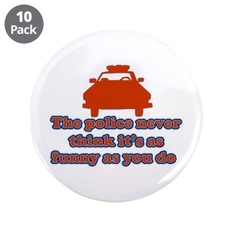 "Funny Police 3.5"" Button (10 pack)"