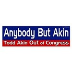 Anybody But Akin bumper sticker
