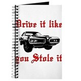 Drive it like you Stole it Journal