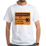 No Republicans White T-Shirt