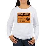 No Republicans Women's Long Sleeve T-Shirt