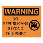 No Republicans Small Poster