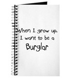 When I grow up I want to be a Burglar Journal