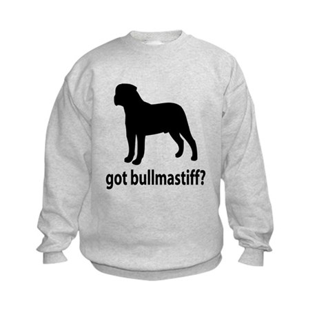 Got Bullmastiff? Kids Sweatshirt