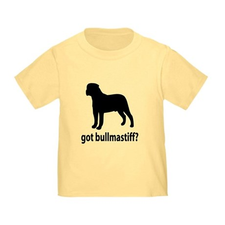 Got Bullmastiff? Toddler T-Shirt