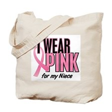 I Wear Pink For My Niece 10 Tote Bag