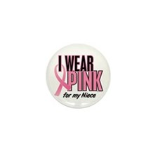I Wear Pink For My Niece 10 Mini Button (10 pack)