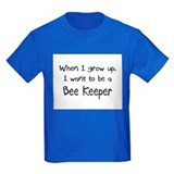 When I grow up I want to be a Bee Keeper T