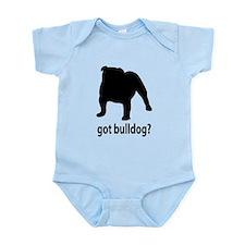 Got Bulldog? Infant Bodysuit