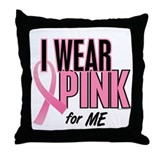 I Wear Pink For ME 10 Throw Pillow