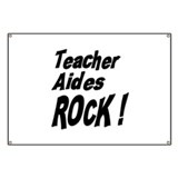 Teacher Aides Rock ! Banner