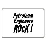 Petroleum Engineers Rock ! Banner