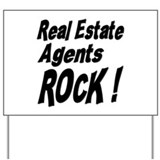 Real Estate Agents Rock ! Yard Sign