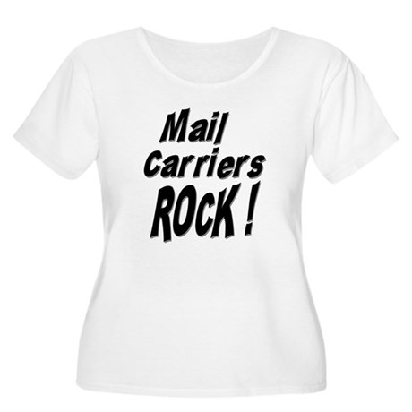 Mail Carriers Rock ! Women's Plus Size Scoop Neck