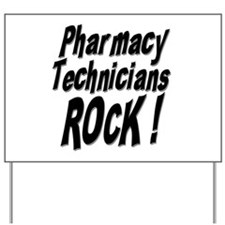 Pharmacy Techs Rock ! Yard Sign