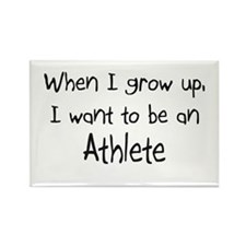 When I grow up I want to be an Athlete Rectangle M