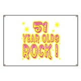 51 Year Olds Rock ! Banner