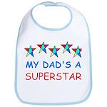 MY DAD'S A SUPERSTAR Bib
