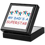 MY DAD'S A SUPERSTAR Keepsake Box
