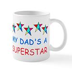 MY DAD'S A SUPERSTAR Mug