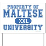 Maltese University Yard Sign