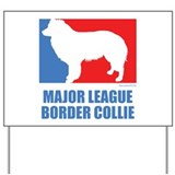 Funny border collie Yard Signs