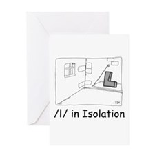 L in Isolation Greeting Card