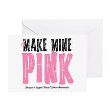Make Mine PINK 2 Greeting Card