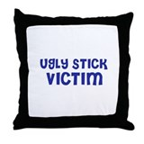 Ugly Stick Victim Throw Pillow