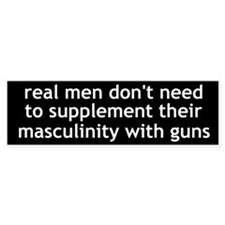 real men don't need guns
