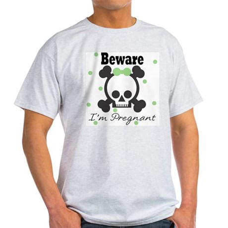 Beware I'm Pregnant SKull Light T-Shirt