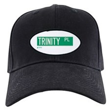 Trinity Place in NY Baseball Hat