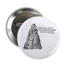 "One Mistress Here 2.25"" Button"