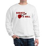 BARACK & ROLL Sweatshirt