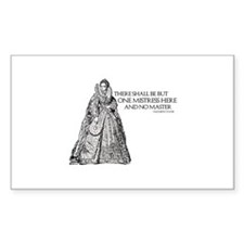 One Mistress Here Rectangle Decal