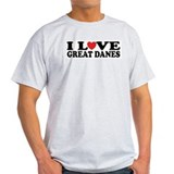 I Love Great Danes T-Shirt