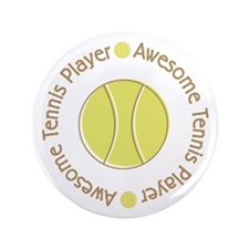 "Awesome Tennis Player 3.5"" Button (100 pack)"