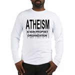 Atheism Non Prophet Long Sleeve Shirt