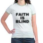 Faith Is Blind Jr Ringer T-Shirt