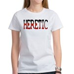 Heretic Women's T-Shirt
