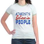 Atheists Believe Jr Ringer T-Shirt