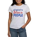 Atheists Believe Women's T-Shirt