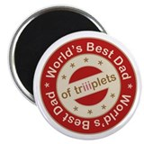 "World's Best Dad of Triplet Girls 2.25"" Magnet (10"