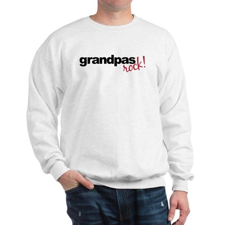 grandpa t shirts rock Sweatshirt