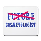 No Longer Future Cosmetologist Mousepad