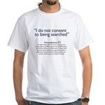 Say no to Random Searches White T-Shirt