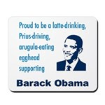 Obama supporter stereotypes Mousepad